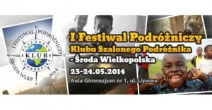 I Festiwal Podróżniczy Klubu Szalonego Podróżnika