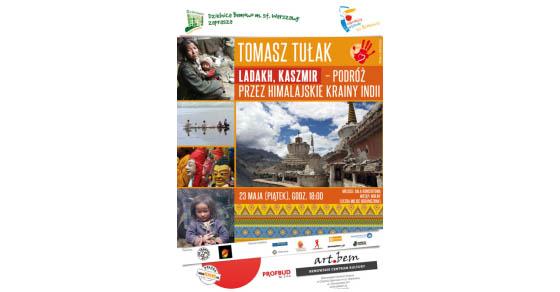Spotkanie z pasją: Ladakh, Kaszmir - podróż przez himalajskie krainy Indii