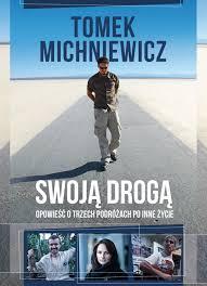 Swoją drogą Tomasz Michniewicz