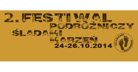 2. Festiwal Podróżniczy Śladami Marzeń