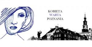 Kobieta warta Poznania – poznańskie spotkania zkobietami