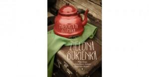 Zielona sukienka. PrzezRosję iKazachstan śladami rodzinnej historii – Małgorzata Szumska