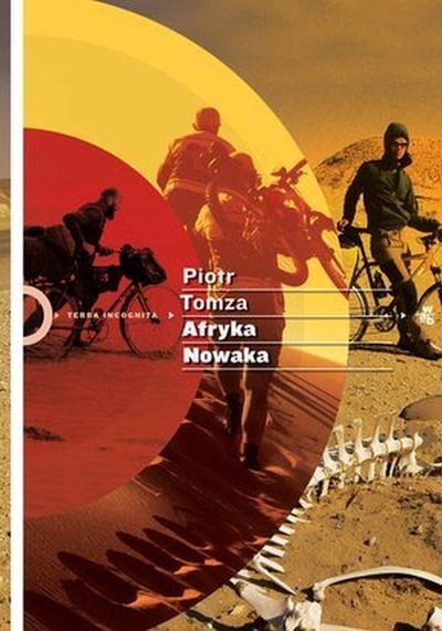 Afryka Nowaka – Piotr Tomza