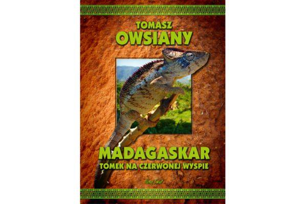 Madagaskar. Tomek na czerwonej wyspie