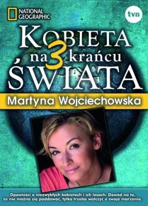 Kobieta nakrańcu świata - Martyna Wojciechowska