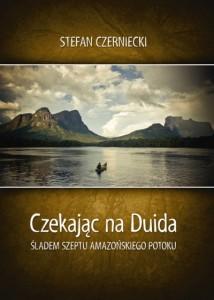 Czekając naDuida - Stefan Czerniecki