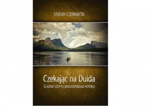 Czekając naDuida – Stefan Czerniecki