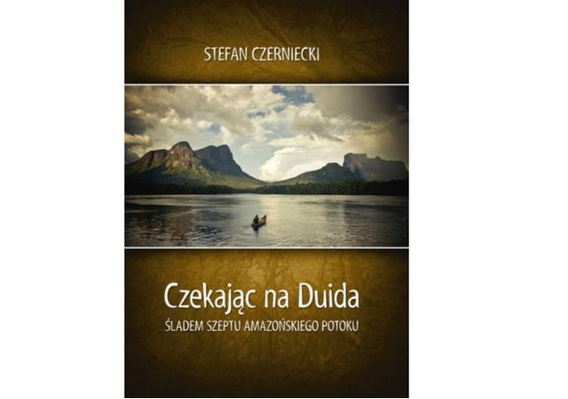 Czekając na Duida – Stefan Czerniecki
