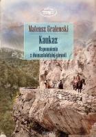 Kaukaz. Wspomnienia zdwunastoletniej niewoli
