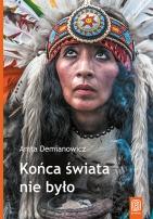 Końca świata nie było - Anita Demianowicz