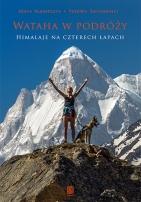 Wataha wpodróży. Himalaje naczterech łapach - Włodarczyk Agata