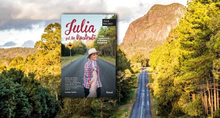 Julia jest w Australii – Julia Raczko