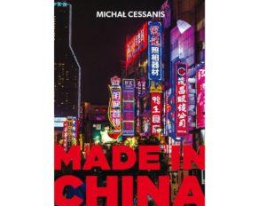 Recenzja książki Made in China – Michał Cessanis