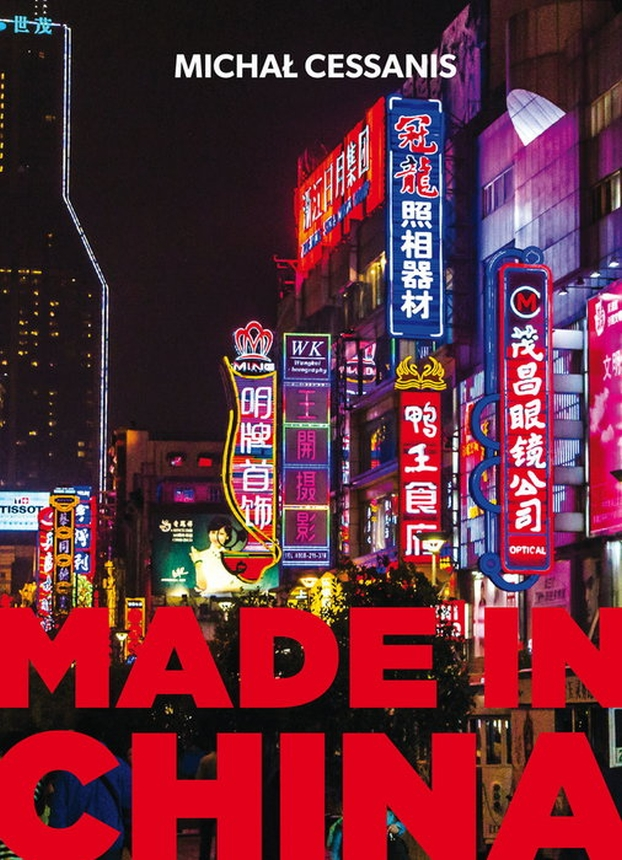 Recenzja reportażu Michała Cessanis - Made in China