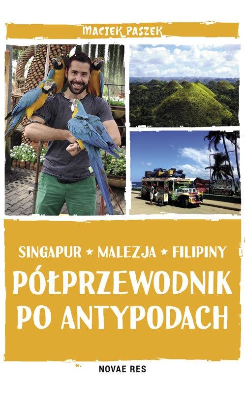 Półprzewodnik poAntypodach. Singapur, Malezja, Filipiny – Maciej Paszek